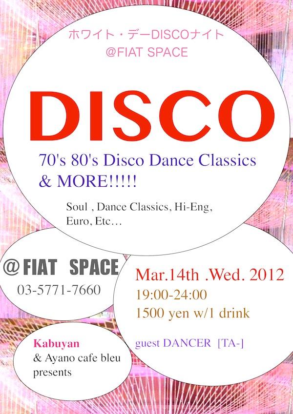 3/14/水/DISCO @ FIAT SPACE
