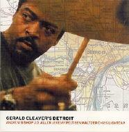 Gerald_Cleaver_Gerald_Cleavers_Detroit.jpg
