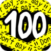 Don't 100