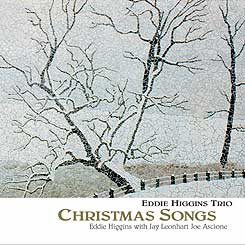 Christmas Songs Eddie Higgins Trio