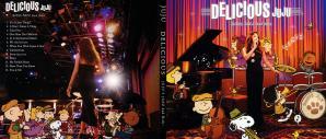 JUJU ~ DELICIOUS -JUJU's JAZZ 2nd Dish-~