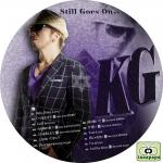 KG ~ Still Goes On ~