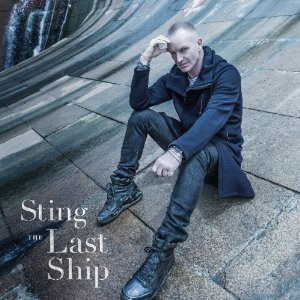 STING「THE LAST SHIP」